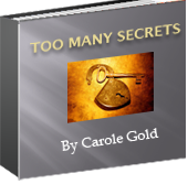 Carole Gold Too Many Secrets